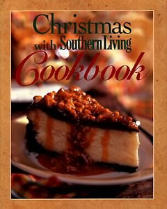 Christmas With Southern Living Cookbook-Very Nice HC