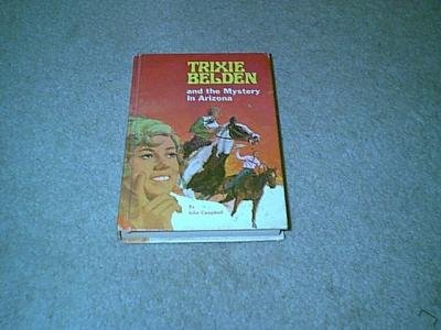 Trixie Belden & the Mystery in Arizona-Hardcover
