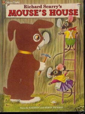 Richard Scarry's Mouse's House-Golden Book