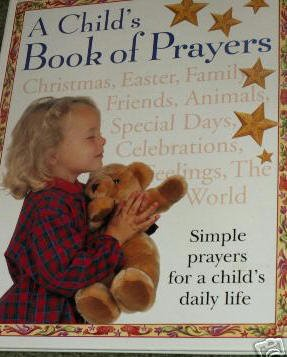 A Child's Book of Prayers-Nice Hardcover with Dustjacket