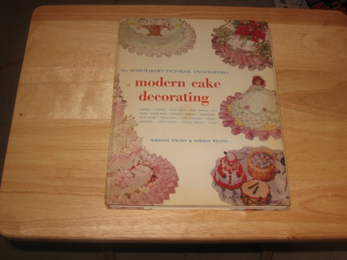 Pictorial Encyclopedia of Modern Cake Decorating-Wilton