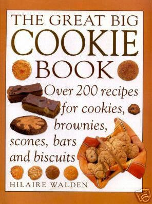 The Great Big Cookie Book-Hilaire Walden