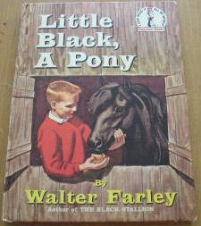 Little Black, A Pony By Walter Farley, Author of The Black Stallion