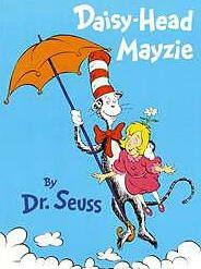 Daisy-Head Mayzie By Dr. Seuss-Large Hardcover
