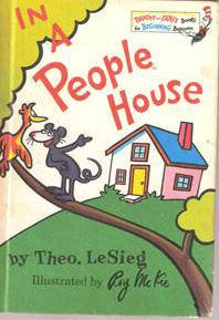 In A People House by Theo LeSieg(Dr. Seuss)