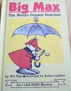 BIG MAX by Kin Platt- AN I CAN READ BOOK
