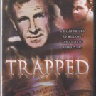 Trapped - A killer dreams of millions and a girl to spend it on!
