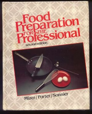 FOOD PREPARATION FOR PROFESSIONAL 2nd Edition