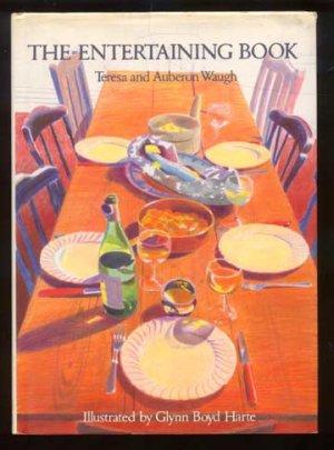 ENTERTAINING BOOK Teresa & Auberon Waugh HC/DJ 1986
