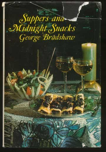 1969 SUPPERS & MIDNIGHT SNACKS Bradshaw COOKBOOK