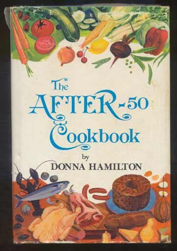 AFTER-50 COOKBOOK Hamilton HC/DJ LARGE TYPE Recipes