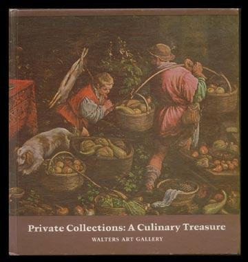 1973 PRIVATE COLLECTIONS Culinary Treasure WALTERS ART