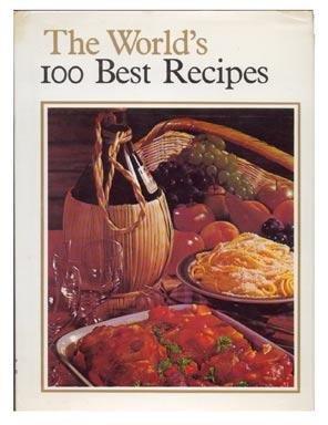 WORLD'S 100 BEST RECIPES 1973 HC/DJ Culinary Arts Institute
