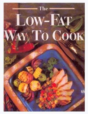 THE LOW-FAT WAY TO COOK Big Hardcover RECIPES Cookbook
