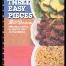 THREE EASY PIECES Mix & Match MENU Cookbook RECIPES