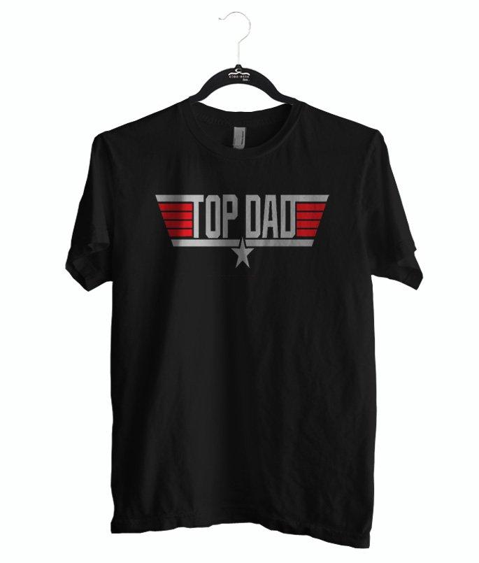 Top Dad shirt, T-shirt Top Dad color black, size S M L XL 2XL Unisex Adult
