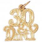 14K GOLD SAYING CHARM - 30 & DIRTY #9691