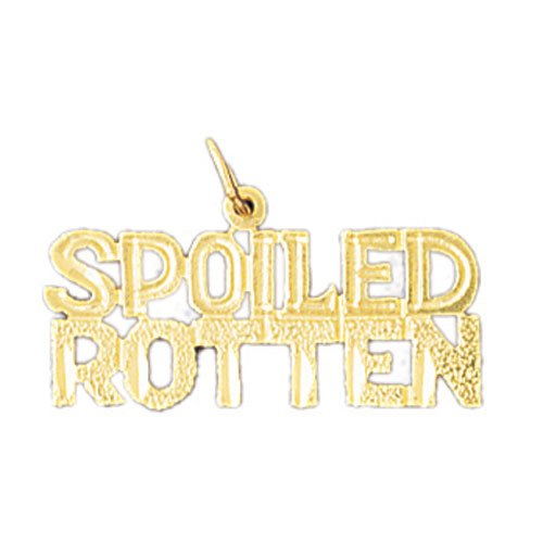 14K GOLD SAYING CHARM - SPOILED ROTTEN #10589