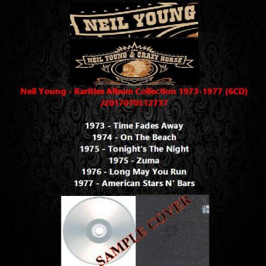 Neil Young - Rarities Album Collection 1973-1977 (6CD)