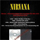 Nirvana - Deluxe Rare Album,Live  & Greatest Hits 2005-2016 (6CD)