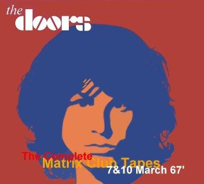 The Doors - Complete Matrix Club Tapes 1967 (4CD)