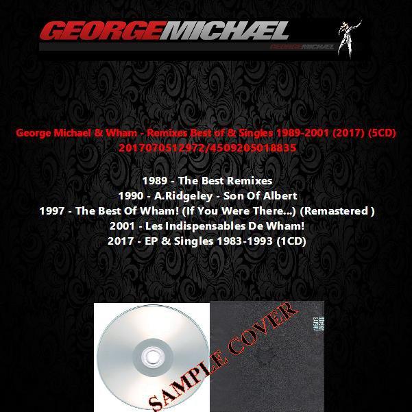 George Michael & Wham - Remixes Best of & Singles 1989-2001 (2017) (5CD)