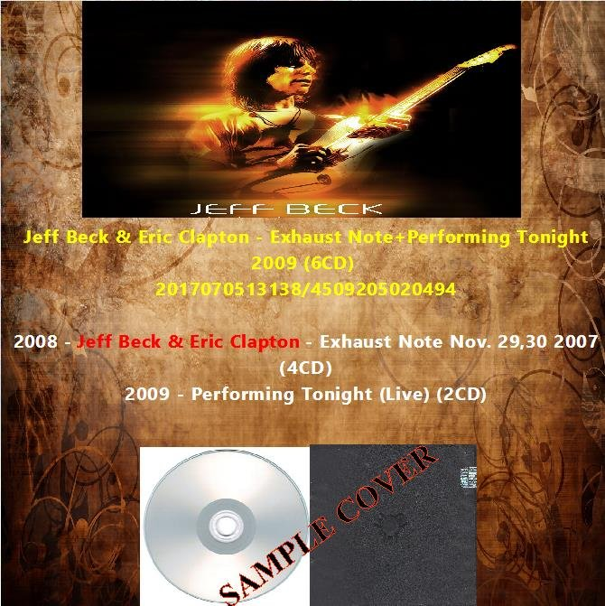 Jeff Beck & Eric Clapton - Exhaust Note+Performing Tonight 2009 (Silver Pressed 6CD)*