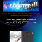Scooter - Deluxe Album & Live Collection 2004-2011 (5CD)