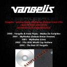 Vangelis - w.Irene Papas+Mythodea (Deluxe+Live)+Fifa+Best Of 2000-2002 (5CD)