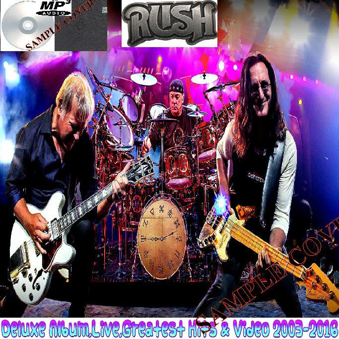 Rush - Deluxe Album,Live,Greatest Hits & Video 2003-2016 (3CD MP3+DVD VIDEO)