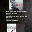 Eric Clapton - Deluxe Album Collection 1994-2004 (Silver Pressed 6CD)*