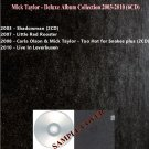 Mick Taylor - Deluxe Album Collection 2003-2010 (6CD)