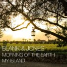 Blank And Jones - Morning Of The Earth My Island (2018 Silver Pressed Promo CD)*