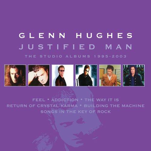 Glenn Hughes - Justified Man The Studio Albums 1995-2003 (Silver Pressed Promo 6CD)*