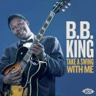 B.B. King - Take A Swing With Me (CD Promo Edition 2019)