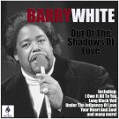 Barry White - Out Of The Shadows Of Love (2019 Silver Pressed Promo CD)*