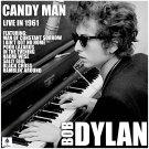 Bob Dylan - Candy Man (2019 Silver Pressed Promo CD)*