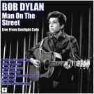 Bob Dylan - Man On The Street (2019 Silver Pressed Promo CD)*
