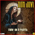 Bon Jovi - Livin On A Prayer Live (2019 Silver Pressed Promo CD)*