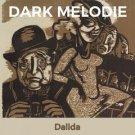 Dalida - Dark Melodie (2019 Silver Pressed Promo CD)*