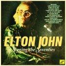 Elton John - Singing The Seventies (2019 Silver Pressed Promo CD)*