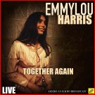 Emmylou Harris - Together Again Live (CD Promo Edition 2019)