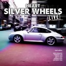 Heart - Silver Wheels Live (2CD Promo Edition 2019)