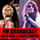 Billy Idol And Alice Cooper - FM Broadcast (2020) CD