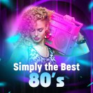 Various Artists - Simply The Best 80's (2020) 2CD