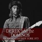 Derek And The Dominos - FM Broadcast New York 1973 (2020) CD