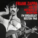 Frank Zappa And The Mothers Of Invention - Fm Broadcast Boston 1968 (2020) CD