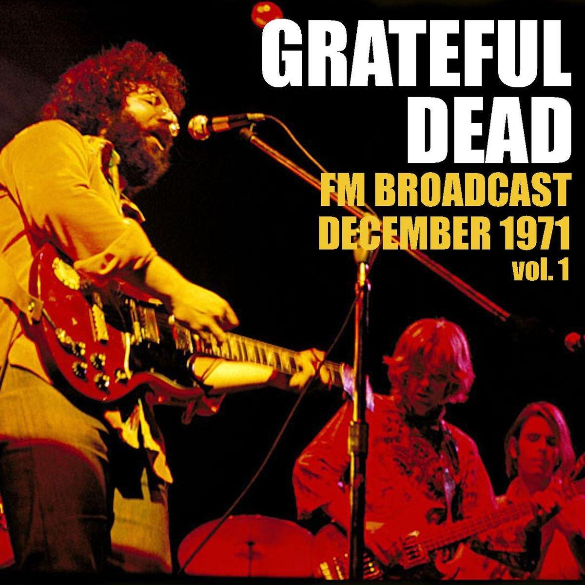 Grateful Dead - FM Broadcast December 1971 Vol. 1 (2020) CD
