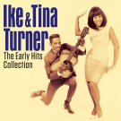 Ike And Tina Turner - The Early Hits Collection (2020) CD
