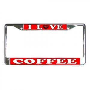 I LOVE COFFEE License Plate Frame Vehicle Heavy Duty Metal 21360159